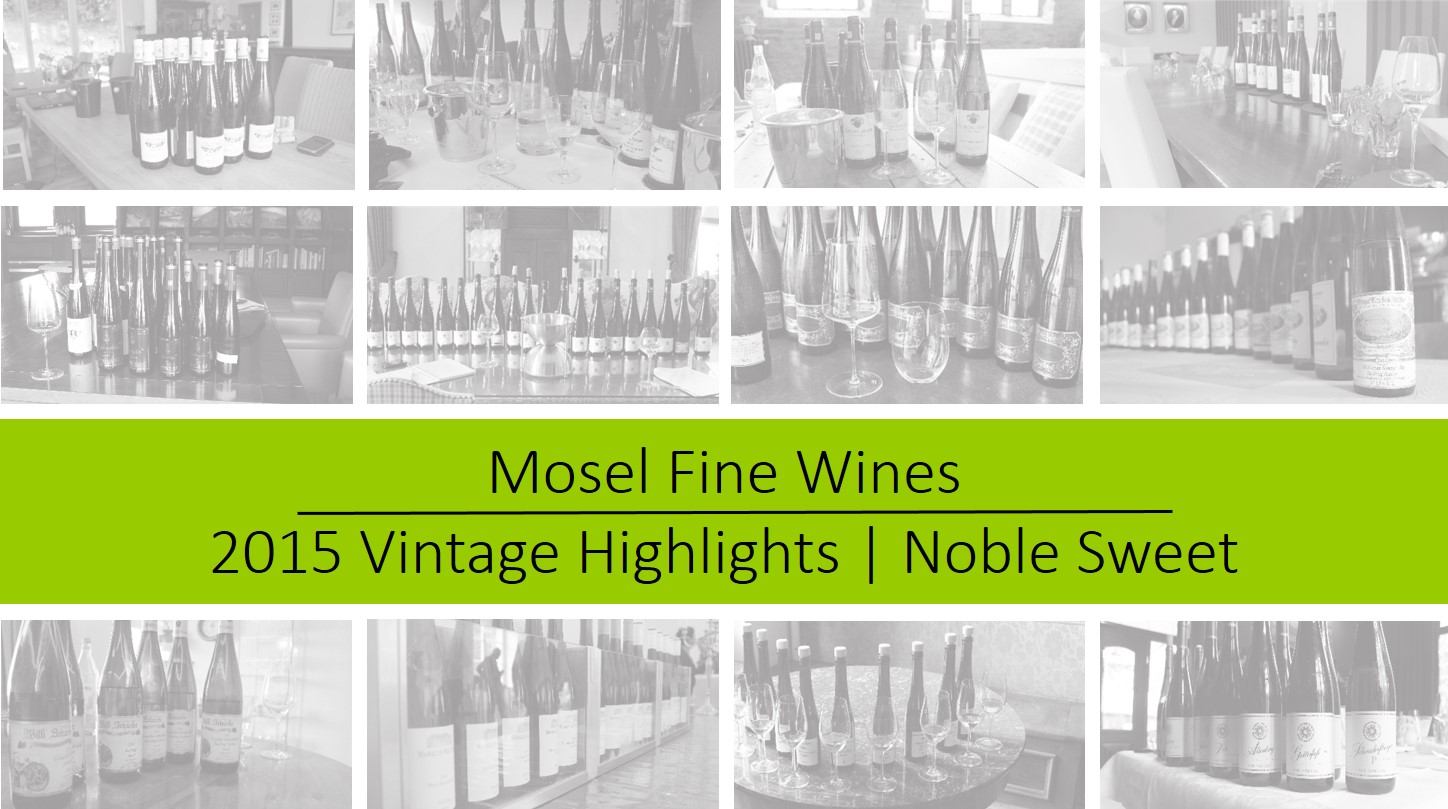 Mosel Vintage 2015 | Noble-Sweet Highlights