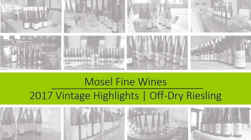 2017 Vintage | Mosel | Off-Dry Riesling | Highlights